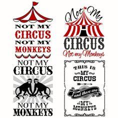 Not My Monkeys not My Circus Cuttable Designs SVG by CuttableSVG