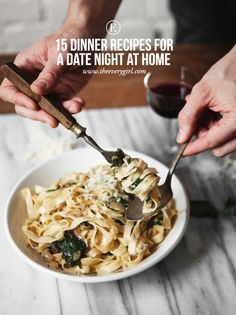 15 Dinner Recipes for a Date Night at Home #theeverygirl