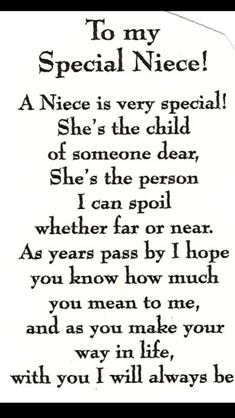 Niece Quotes pin on favorite sayings Niece Quotes. Niece Quotes why should i marry one marries to have children but i happy birthday quotes for a niece luxury lovely niece quotes my niece. My Niece Quotes, Baby Quotes, Family Quotes, Me Quotes, Quotes About Nieces, Niece Poems From Aunt, Nephew Quotes, Goddaughter Quotes, Daughter Sayings