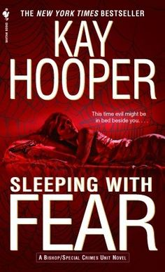 MadauG's Attempt At Book Reviewing: Sleepin with Fear ( A Bishop/ Special Crimes Unit Novel #9 ) by Kay Hooper