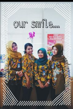 Our smile...