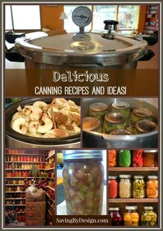 Get the most out of your garden with these Awesome Canning Recipes and Ideas!   SavingByDesign.com