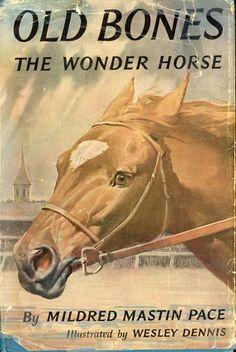 I read this book as a kid. Old Bones, aka Exterminator. Kentucky Derby winner 1918