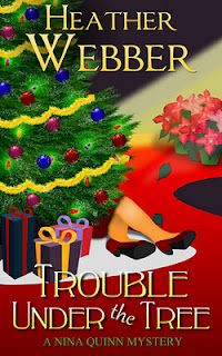 Trouble Under the Tree - the sixth in the Nina Quinn mystery series