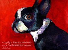 Boston Terrier 2 painting Svetlana Novikova C by www.SvetlanaNovikova.com, via Flickr