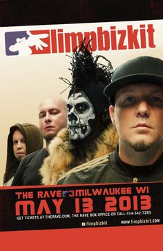 05/13/13 - Milwaukee, WI - The Rave II    Show info: http://www.therave.com/concert_details.asp?id=4851    Tickets: http://store.therave.com/p-1653-limp-bizkit.aspx