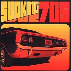 1970's ads for rock music | Mopar Album Cover: Sucking the 70s