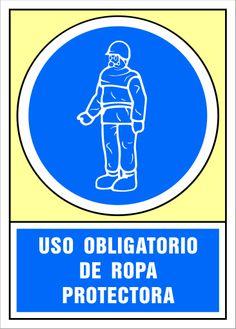 Señal uso obligatorio de ropa protectora