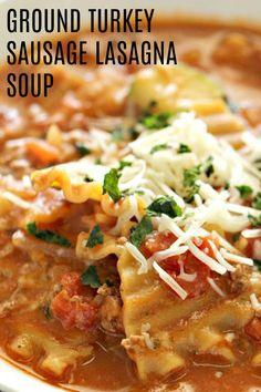 63 new Ideas soup lasagna ground turkey Turkey Lasagna, Sausage Lasagna, Lasagna Soup, Sausage Soup, Sausage Recipes, Turkey Meals, Turkey Recipes, Ground Turkey And Sausage Recipe, Ground Turkey Soup