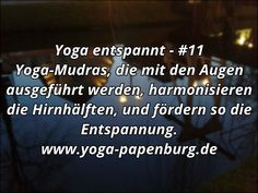 Yoga-Entspannung #11 – Augen entspannen (Video-Anleitung) Videos, Wellness, Tension Headache, Art Of Living, Calm Down, Getting To Know, Thoughts, Video Clip