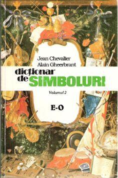Jean Chevalier & Alain Gheerbrant - Dictionar de Simboluri Vol II - E-O