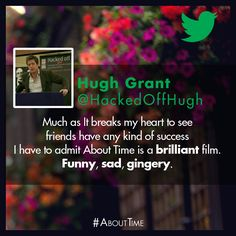 One of the best movies I've ever seen. What more could you ask for? #AboutTime #HughGrant