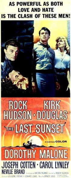 The Last Sunset - Robert Aldrich - 1961 Dorothy Malone Rock Hudson Kirk Douglas and Joseph Cotten