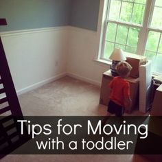 Tips for when we move out of apt.- like the have on hand some new toys to play with