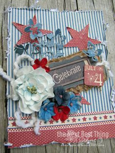 Die-Namites Cutting Dies: A 4th of July Celebration....by Lynne Forsythe