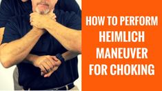 How To Do The Heimlich Maneuver For Choking