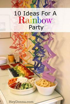10 ideas for a Rainbow Themed Birthday Party - http://HeyDonna.com