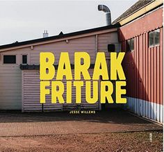 """Livre """"Barak Friture"""", par Jesse Willems"""