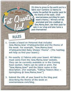Fat Quarter Idol Rules