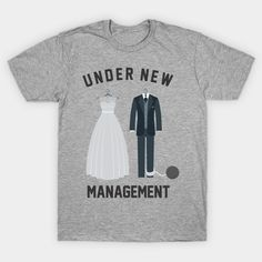 Under New Management Marriage for Bride and Groom - Under New Management Marriage Quote - T-Shirt | TeePublic.  Under New Management is a great looking design for a great looking couple. Perfect gift for either the bride or groom on their wedding day. Or can be a funny gift for their engagement party. Gift suited to both men and women. If your friends are already married, buy it for their anniversary party. Wedding Day, Party Wedding, Anniversary Parties, Funny Gifts, Quote Of The Day, Groom, Marriage, Management, Couple