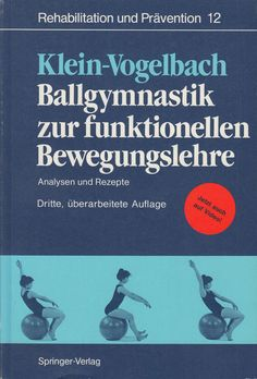 Ballgymnastik zur funktionellen Bewegungslehre - Analysen und Rezepte Springer Movie Posters, Movies, Ebay, Physical Therapy, Book, Health, Recipes, Films, Film