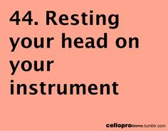 I do this with my guitar. Actually I sleep with my guitar in my bed. I literally cuddle it like a teddy bear.