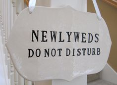 Items similar to Newlyweds Do Not Disturb Wedding Sign to Hang on Door and Use as Photo Prop - Available in silver, gold or black letters on Etsy Wedding Signs, Wedding Reception, Just Married Sign, Hanging Pictures, Black Letter, White Ribbon, Cute Photos, Newlyweds, Photo Props