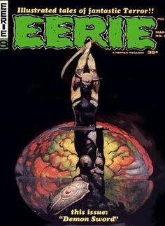 Creepy Comics, Sci Fi Comics, Horror Comics, Frank Frazetta, Comic Book Covers, Comic Books, Jim Warren, Angela Torres, Sword And Sorcery