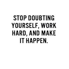 Doubt is poison for action. Push forward and don't be crippled by your doubt. Believe in yourself you got this! #motivation #keepgoing #workhard #hardwork #entrepreneur