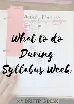 My Drifting Desk | Conquer College || Syllabus week is the perfect time for you to get organized and ready for the new semester! Here is what you should do to get ready and take advantage of the easy week!