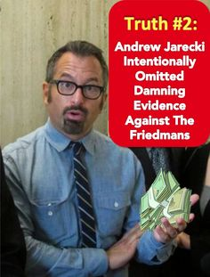 Andrew Jarecki Intentionally Omitted Damning Evidence Against The Friedmans