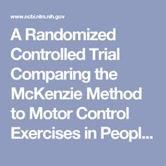 A Randomized Controlled Trial Comparing the McKenzie Method to Motor Control Exercises in People With Chronic Low Back Pain and a Directional Prefere... - PubMed - NCBI