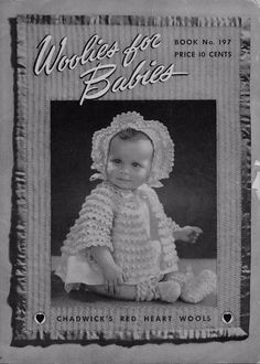 Coats Clark 197 Woolies for Babies Knitting Crochet Patterns Sacque Bonnet 1943 #CoatsandClark