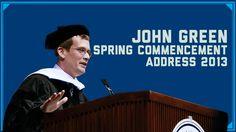 John Green's Commencement Speech 2013