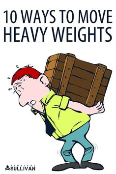 Moving heavy weights isn't fun, particularly if you don't have the manpower to help. Here are 10 ways to do it. #DIY Survival Tips, Survival Skills, Heavy Weights, Great Life, Useful Life Hacks, Fun, Awesome, Helpful Hints, Hilarious