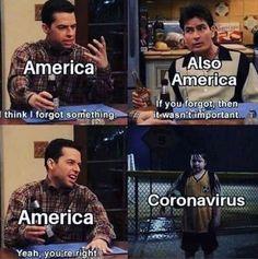 America I Think You Forgot Something Coronavirus Meme