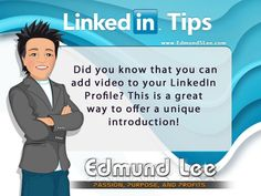 #LinkedInTip : Did you know that you can add video to your LinkedIn Profile? #linkedin