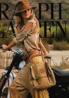 I think Ralph Lauren always portrays women at their best, as some kind of romantic heroins!