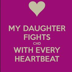 """My daughter fights with every heartbeat"""