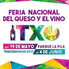 Feria Nacional del Queso y el Vino Fecha: 19 de mayo al 4 de junio Lugar: Tequisquiapan, Querétaro