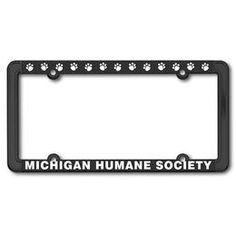 Show your support for animals here at MHS with this limited edition license plate frame!