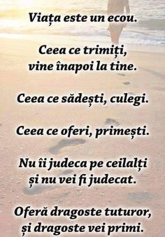 Mesaje frumoase despre viata - Viata e un ecou. Words Of Encouragement, True Words, Motto, Psychology, Inspirational Quotes, Audio, Internet, Quotes, Quote