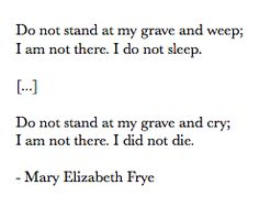 excerpt from a mary elizabeth frye poem, rings very true with florence's character