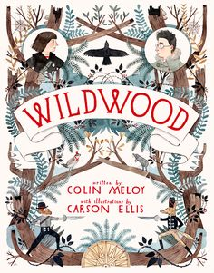 Wildwood book cover by Carson Ellis   Book Cover Design