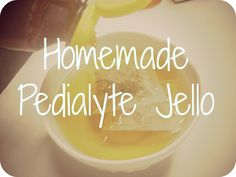 homemade pedialyte jello - a natural alternative to the artificially flavored and colored varieties at the store!