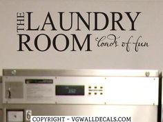 wall stickers decor   Laundry Room Wall Decal The Laundry Room Loads of Fun