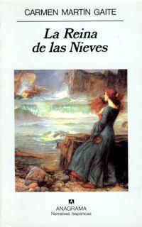 """La Reina de las Nieves"", de Carmen Martín Gaite."