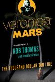 Veronica Mars: The Thousand Dollar Tan Line If I can't get a Veronica fix from tv, book form works JUST FINE.  And the bonus is Kristen Bell reads the audiobook.