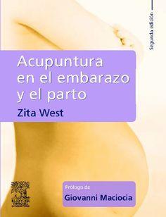 Guía práctica  y concisa sobre la acupuntura en el tratamiento de mujeres embarazadas