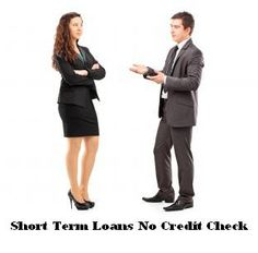Short Term Loans No Credit Check Easy Alternative To Acquire Fast Cash.